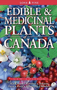 Edible & Medicinal Plants of Canada